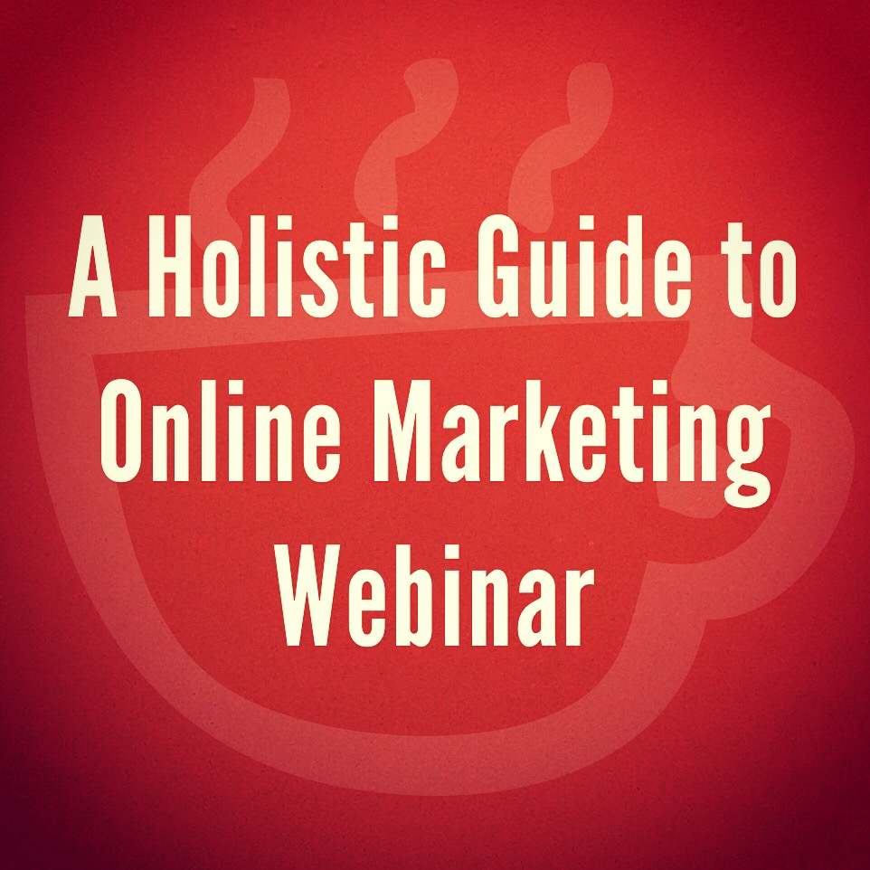 A Holistic Guide to Online Marketing by Cuppa SEO