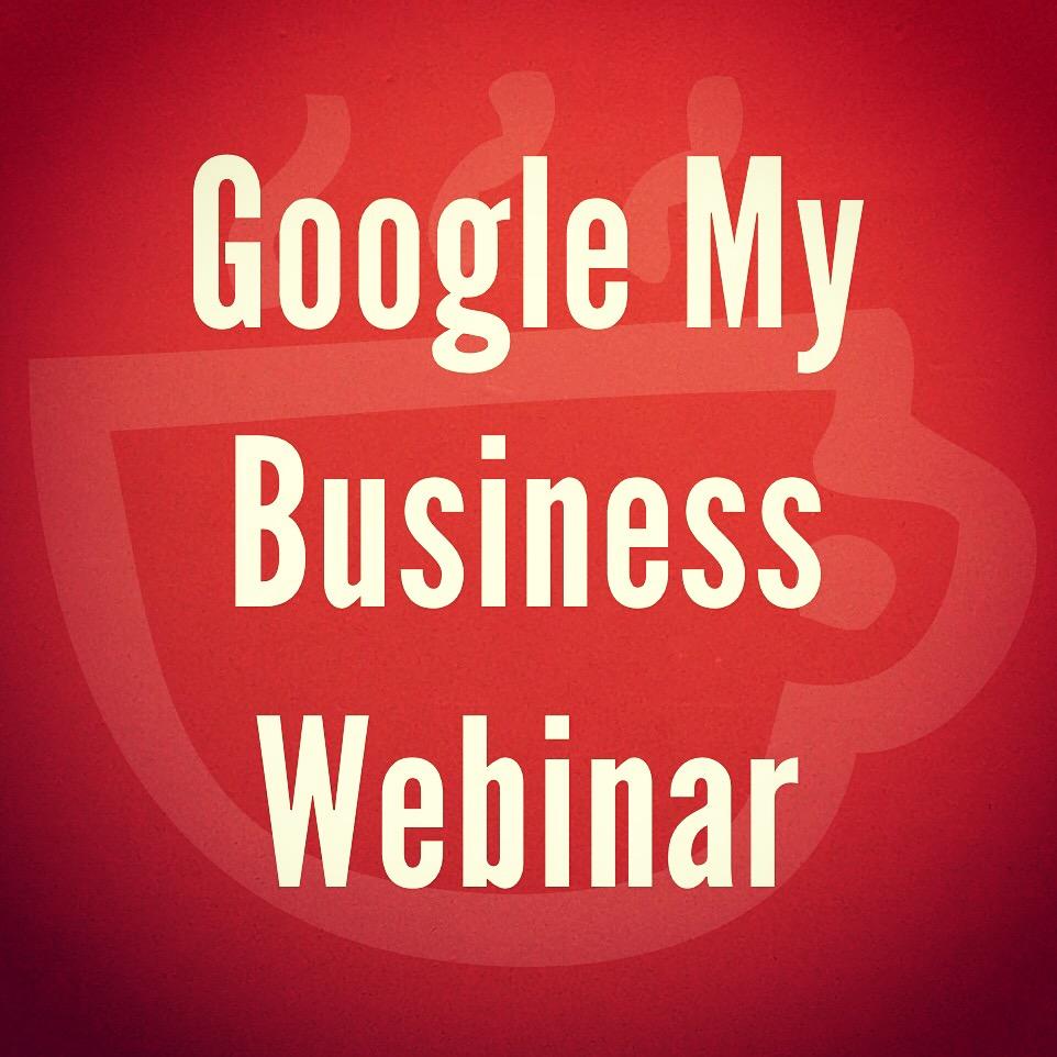 Google My Business Webinar Cuppa SEO Madison WI