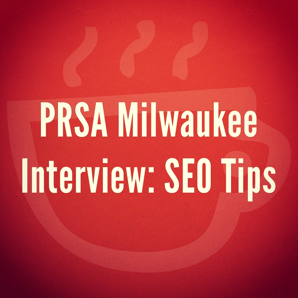 Cuppa SEO Web Design Madison WI PRSA Interview