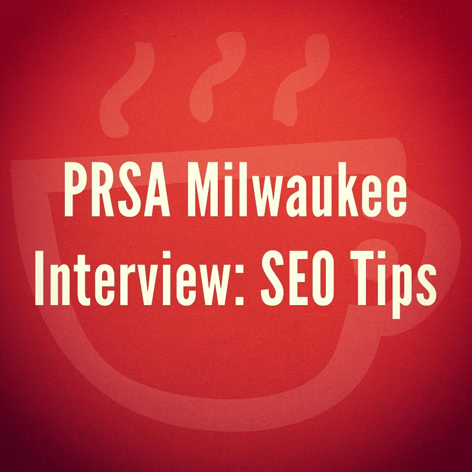 Cuppa SEO Web Design Madison WI PRSA Interview