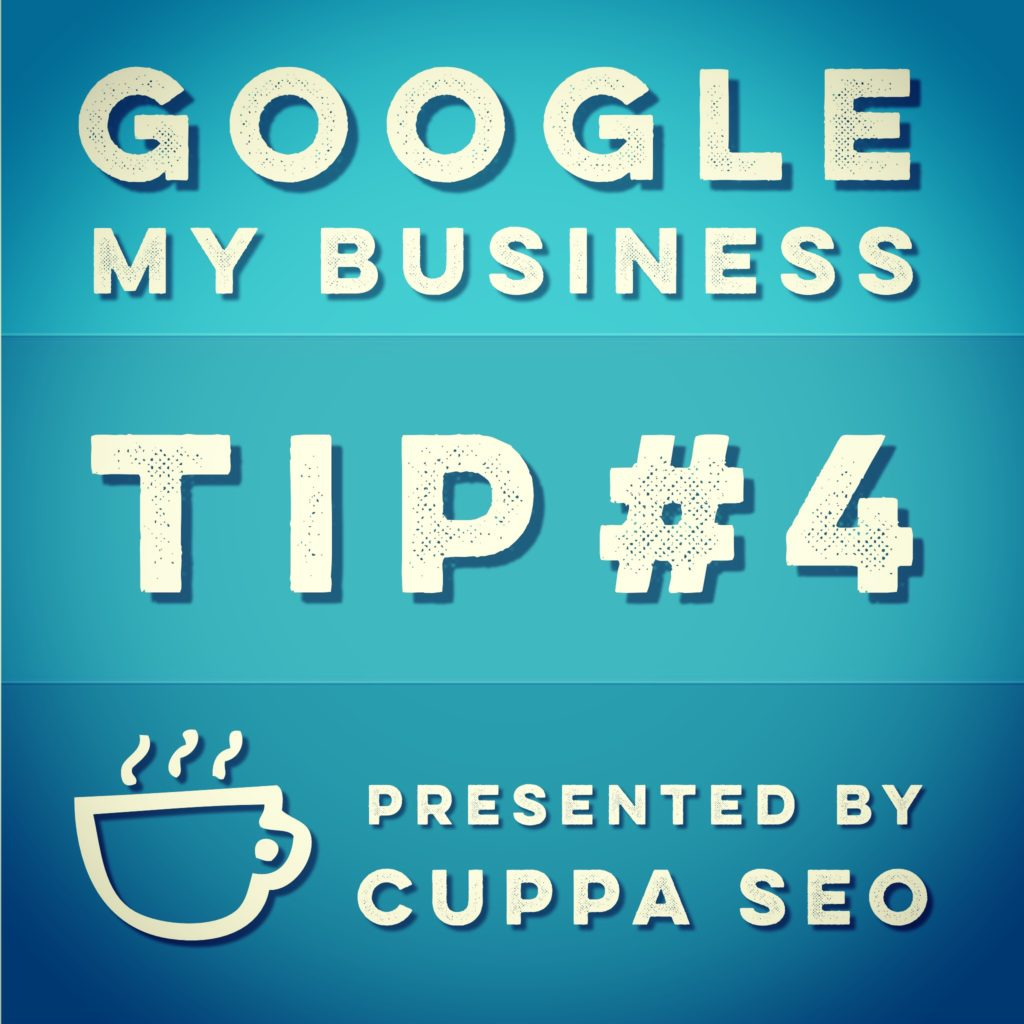 Google My Business Listing Tips from Cuppa SEO Madison