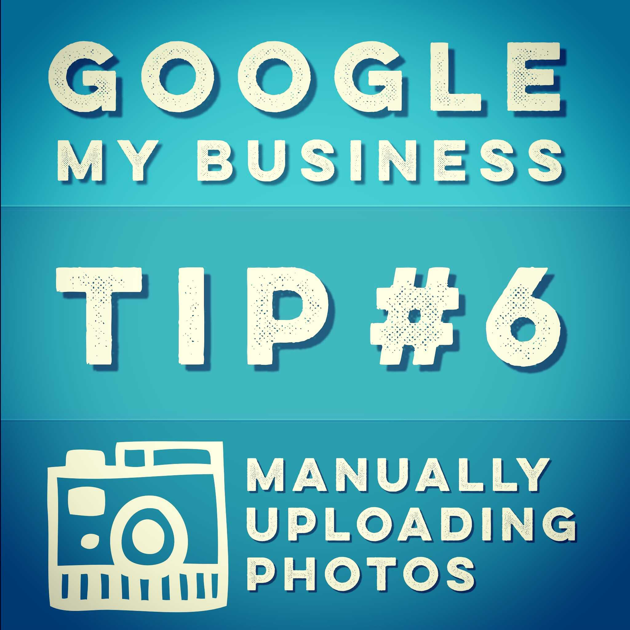 Google My Business Listing Tips Loading Photos