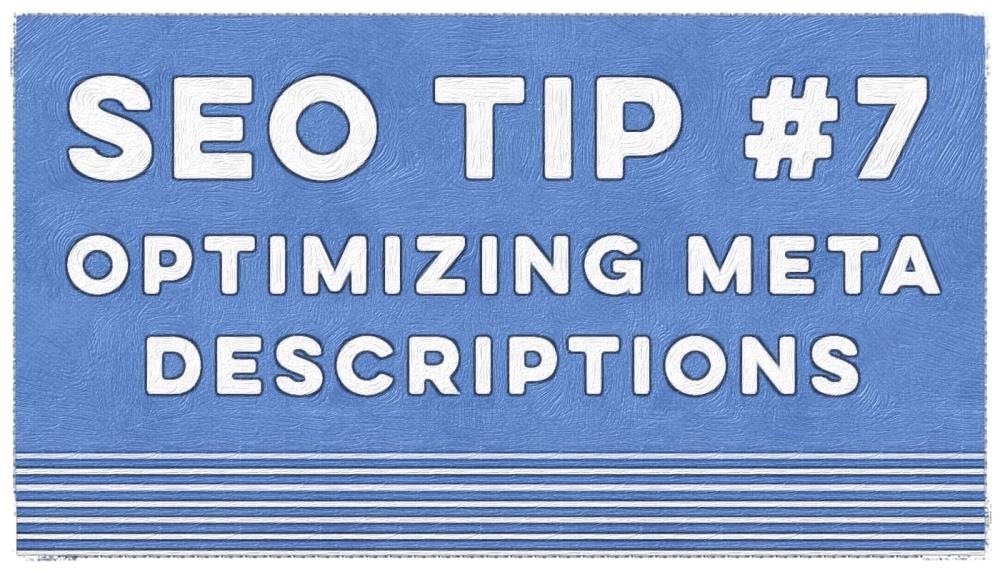 SEO Tips Optimizing Your Meta Descriptions