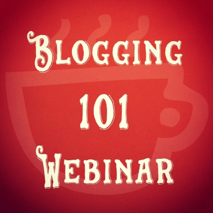 Blogging 101 Webinar by Cuppa SEO Web Design