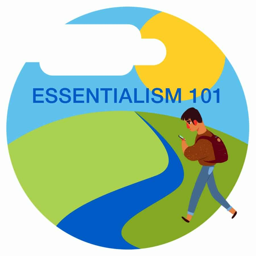 Essentialism 101 Identifying and Removing Obstacles