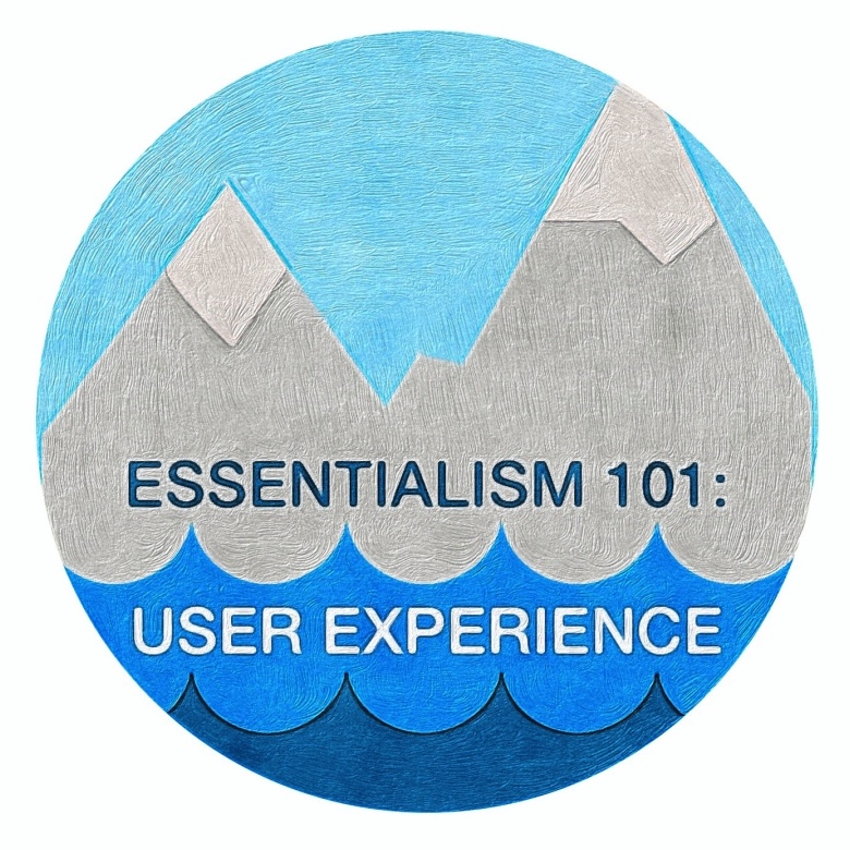 Essentialism and UX by Cuppa SEO Web Design